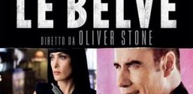 Le belve di Oliver Stone