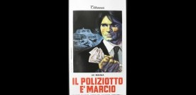 Il poliziotto è marcio, di Fernando Di Leo. A cura di Davide Comotti