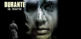 """""""Durante la morte"""". A cura di Davide Comotti"""