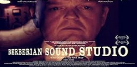 Berberian Sound Studio, di Peter Strickland. A cura di Fabio Zanello