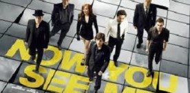 Now You See Me, di Louis Leterrier. A cura di Roberto Giacomelli