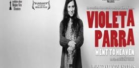 Violeta Parra – Went to heaven, di Andrés Woods. A cura di Valentina Carbone
