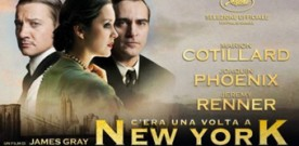 C'era una volta a New York di James Gray, a cura di Paolo Di Marcelli
