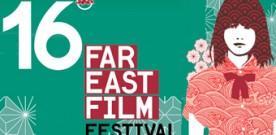 16° FAR EAST FILM FESTIVAL – 4 prime internazionali destinate a lasciare il segno!