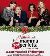 Il Natale della mamma imperfetta, solo il 17 Dicembre nei cinema