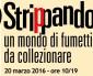 """""""Strippando""""  – Un mondo di fumetti da collezionare – Il regista Francesco Chiatante presenta il suo documentario """"Animeland"""""""